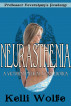 Neurasthenia: A Victorian Medical Exam Erotica by Kelli Wolfe