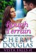 Rough Terrain (Vista Falls #1) by Cheryl Douglas