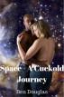 Cuckold Space Journey by Ben Douglas