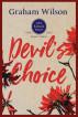 Devil's Choice by Graham Wilson