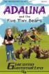 Adalina and the Five Tiny Bears by Giacomo Giammatteo