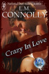 Crazy in Love by LM Connolly