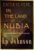 Here In The Land Of Nubia by Lp Johnson