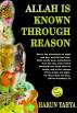 Allah Is Known Through Reason by Harun Yahya