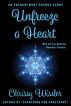 Unfreeze a Heart by Chrissy Wissler