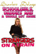 Schoolgirls, Daddies And A Whole Lot More: Strangers On A Train by Scarlett Delage