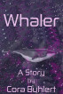 Whaler by Cora Buhlert