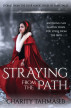 Straying from the Path by Charity Tahmaseb