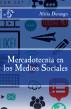Mercadotecnia en los Medios Sociales by Alicia Durango