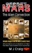 Secret Mars: The Alien Connection by M J Craig