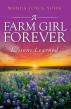 A Farm Girl Forever by Wanda Joyce Yohn