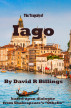 The Tragedy of Iago by David Billings