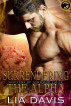 Surrendering to the Alpha (Shifters of Ashwood Falls, book four) by Lia Davis