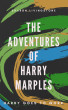 The Adventures of Harry Marples - Harry Goes To Work by Sharon Livingstone