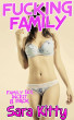 FUCKING FAMILY: FAMILY SEX INCEST 8 PACK by Sara Kitty