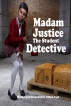 Madam Justice The Student Detective by Clifton Pugh