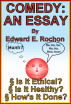 Comedy: An Essay by Edward E. Rochon