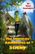 The Fantastic Adventures of Sticky - Book 1 of The Fantastic Adventures Series by Rene Cournoyer