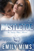 Mistletoe by Emily Mims
