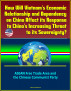 How Will Vietnam's Economic Relationship and Dependency on China Affect its Response to China's Increasing Threat to its Sovereignty? ASEAN Free Trade Area and the Chinese Communist Party by Progressive Management