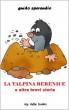 La talpina Berenice e altre brevi storie by Guido Sperandio
