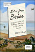 Notes from Bisbee: Twenty years on the Border with killer bees, rattlesnakes, and folks needing supervision. by Debrah Strait