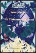 Sainte Parole Un Testamente Universel by Veritable Ami