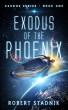 Exodus Of The Phoenix by Robert Stadnik