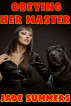 Obeying Her Master by Jade Summers