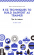 8 ez techniques to build rapport as trainer by Eric Chua Knowles Training Institute