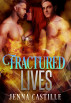 Fractured Lives, Matched by Magic Book 3 by Jenna Castille