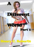 A Different Wolrd by Henry C. Roberts