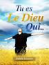 Tu es le Dieu qui … by Paule M. D. Guezet