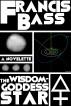 The Wisdom-Goddess Star by Francis Bass