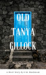 Old Tanya Gillock (A Short Story) by C.M. Blackwood