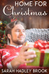 Home for Christmas by Sarah Hadley Brook
