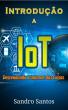 Introdução à IoT by S. R. Santos