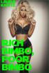 Rich Bimbo, Poor Bimbo by Laura Knots