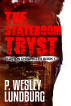 The Stateroom Tryst by P. Wesley Lundburg