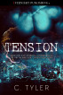 Tension by C. Tyler
