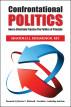 Confrontational Politics by H. L. Richardson