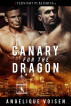 Canary for the Dragon by Angelique Voisen