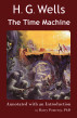 Scholarly Editions: H. G. Wells' The Time Machine - Annotated with an Introduction by Barry Pomeroy, PhD by Barry Pomeroy