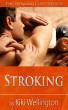 Stroking (The Sensing Lust Series) by Kiki Wellington