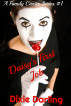 A Family Circus Series #1: Daisy's First Job by Dixie Darling