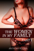 The Women in My Family - Part I by Anthony Pessoa