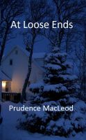 Prudence MacLeod - At Loose Ends