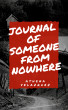 Journal Of Someone From Nowhere by Athena Velazquez
