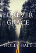 Forever Grace by Holly Hall