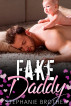 Fake Daddy by Stephanie Brother